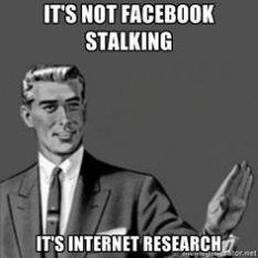 ce7e51cf98b141f0bf8824dda9edb6cc_stalker-meme-gallery-fb-stalking-memes_236-236